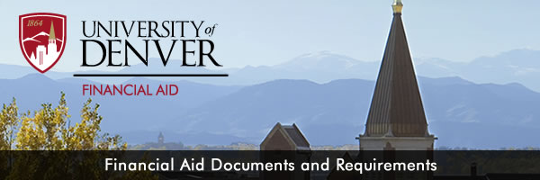 University of Denver Financial Aid Documents and Requirements