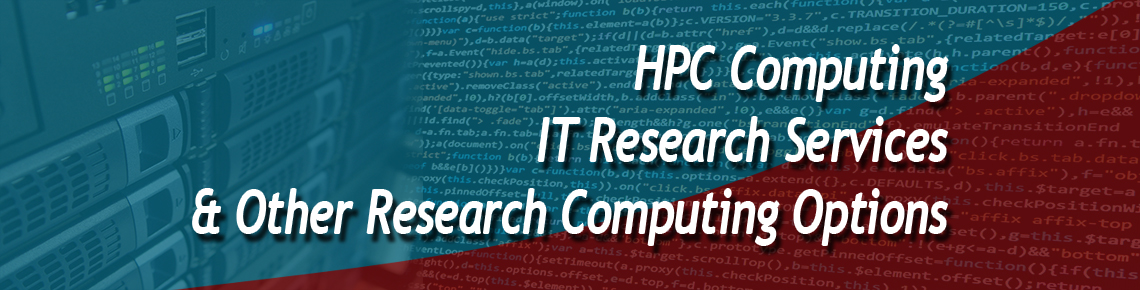 HPC Computing, Research Computing & Other Research Computing Options