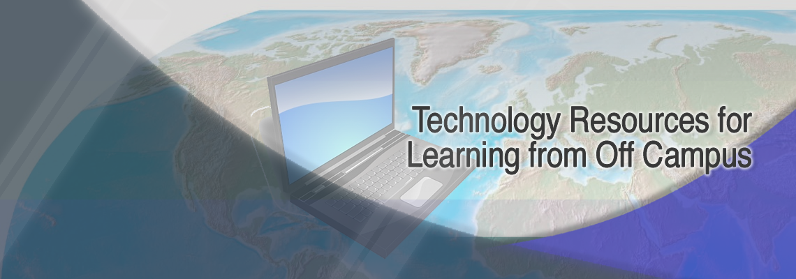 Technology Resources for Learning from Off Campus