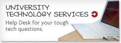 Contact University Technology Services for help with your tech questions
