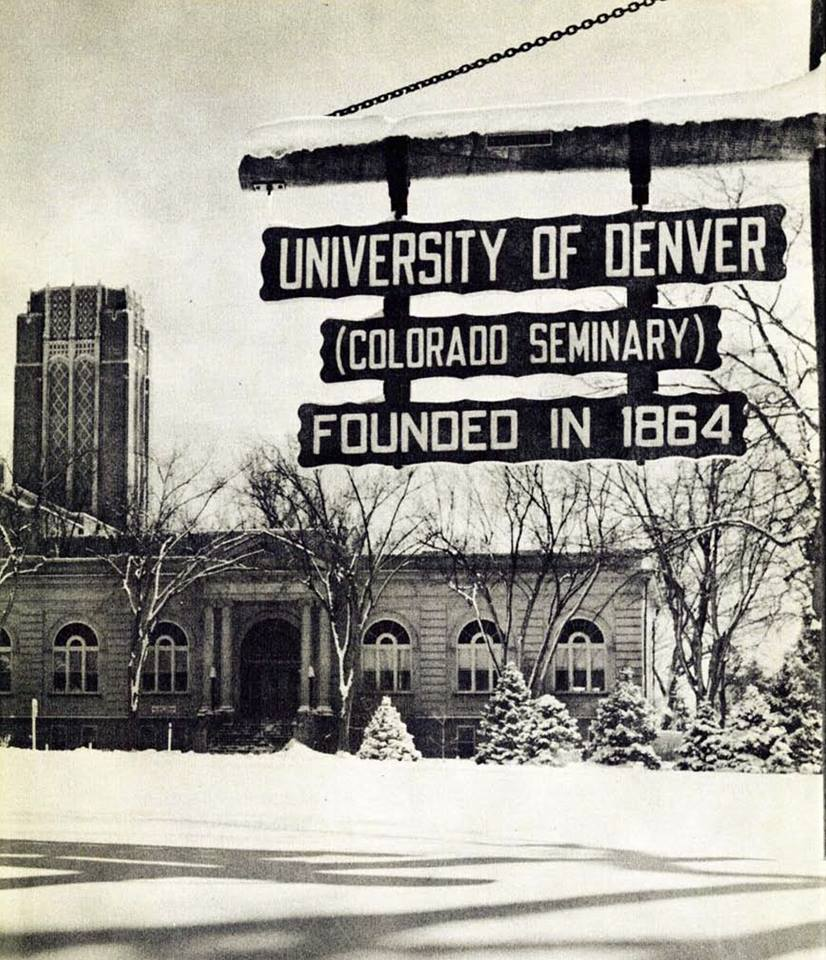 University of Denver (Colorado Seminary) founded 1864 sign